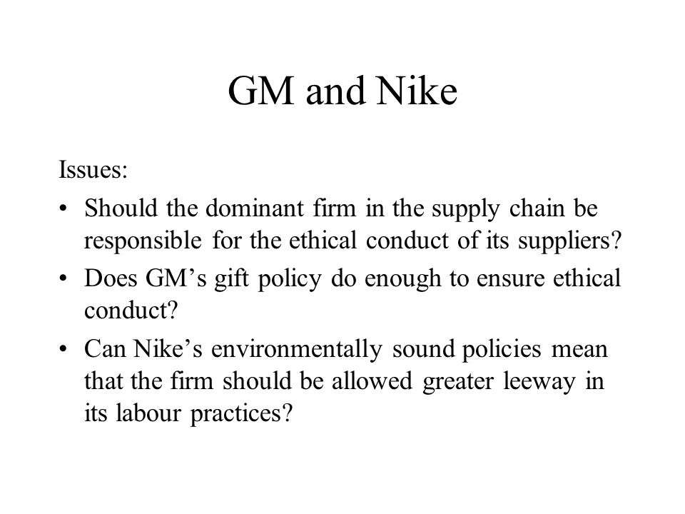 Nike's Environmental Policy Environment is a top priority at Nike Not limited to Nike facilities, but extended to manufacturing partners, suppliers, and material vendors Nike Environmental Action Team (NEAT) works with suppliers to bring facilities up to Nike standards Educational program for suppliers on environmental, legal, and labour issues Choose suppliers based on ability to meet Nike environmental standards