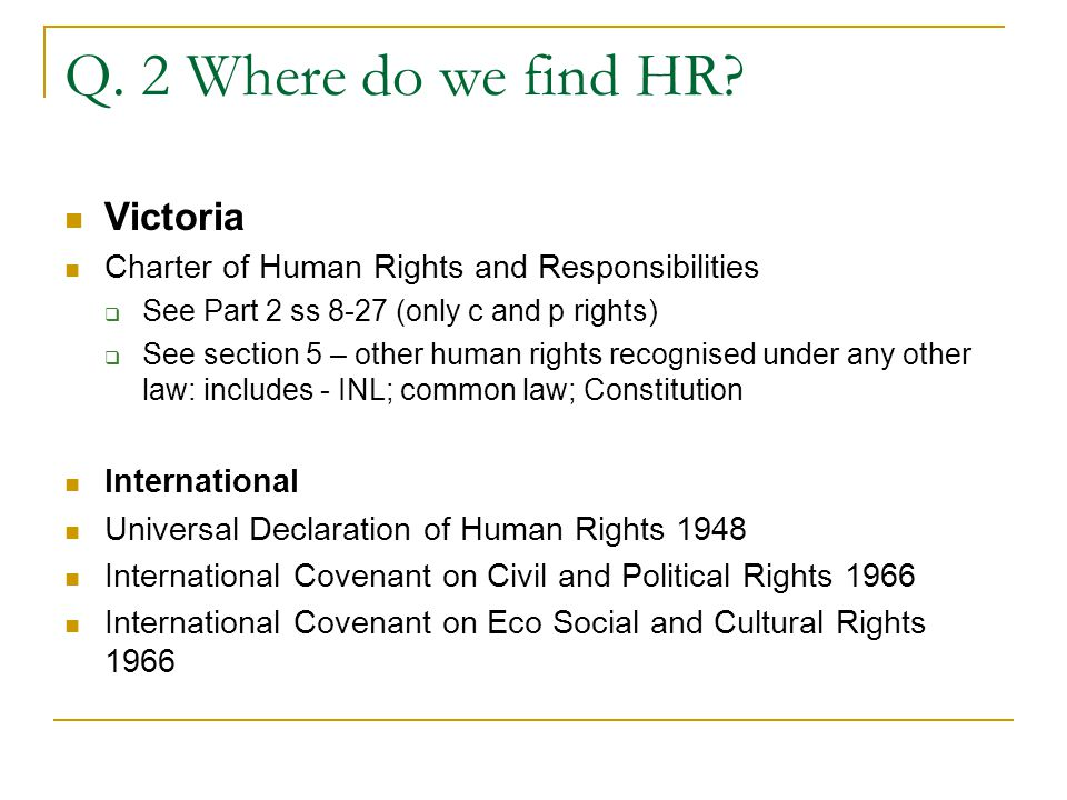 Q. 2 Where do we find HR.