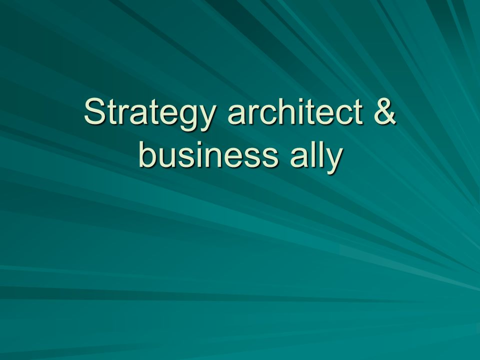 Strategy architect & business ally