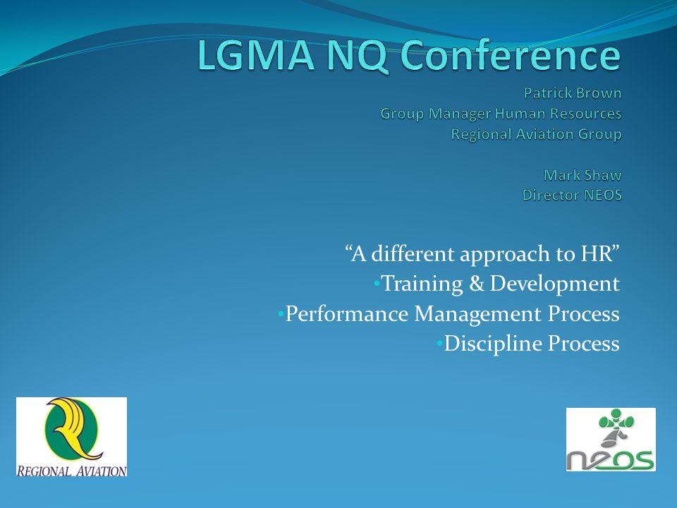 """A different approach to HR"" Training & Development Performance Management Process Discipline Process"
