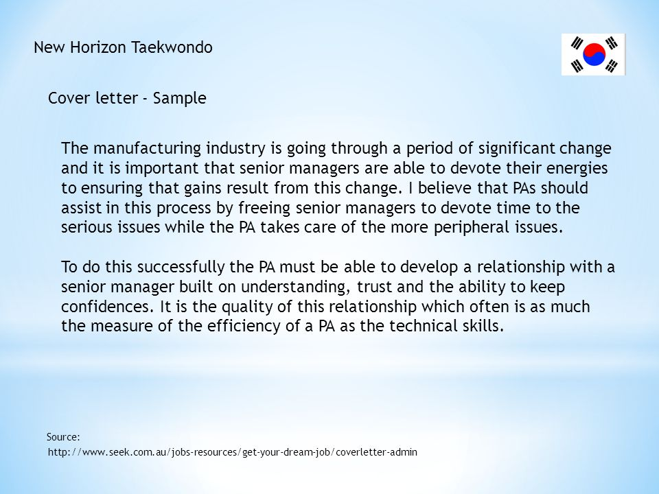 New Horizon Taekwondo Cover letter - Sample http://www.seek.com.au/jobs-resources/get-your-dream-job/coverletter-admin Source: The manufacturing indus