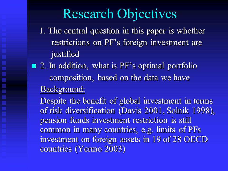 Research Objectives 1. The central question in this paper is whether 1.
