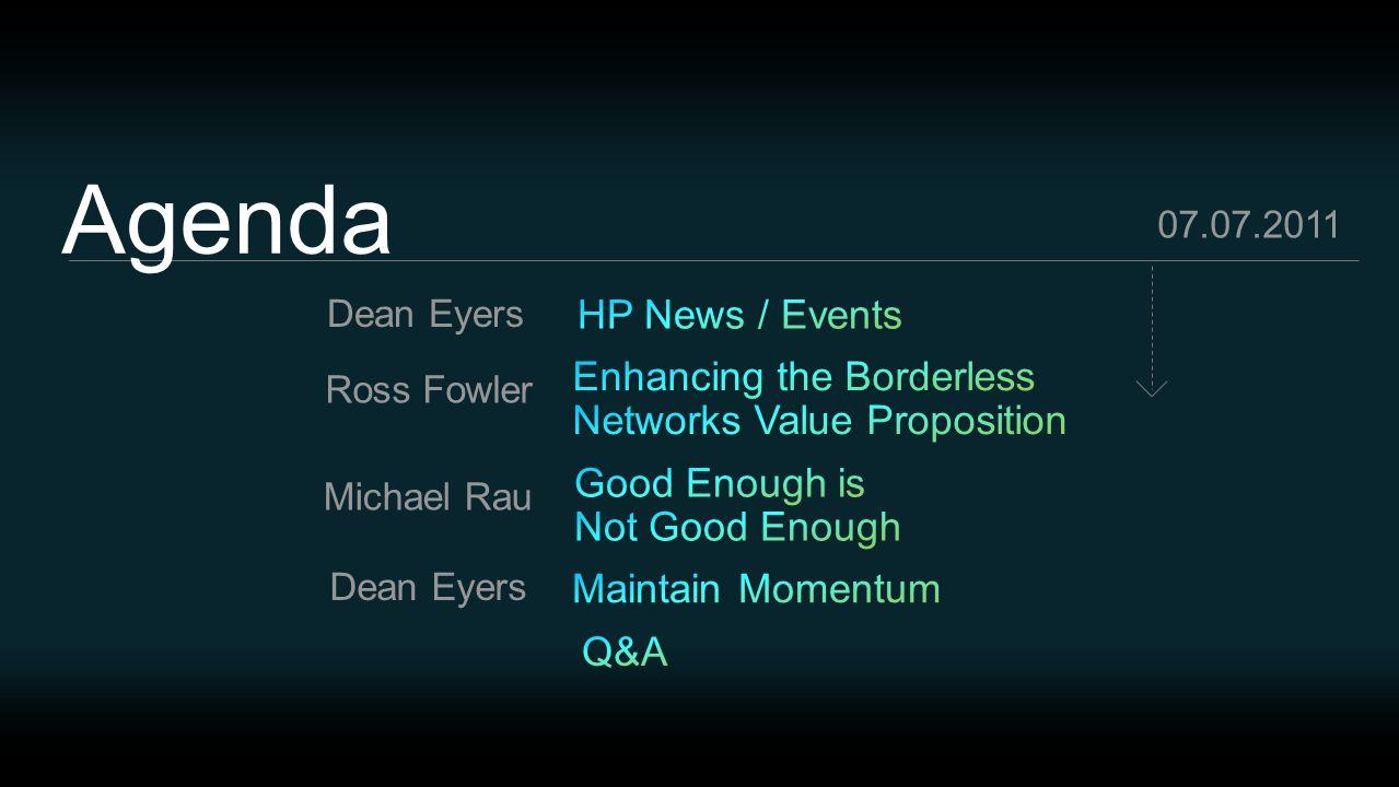 Agenda Michael Rau Ross Fowler Dean Eyers 07.07.2011