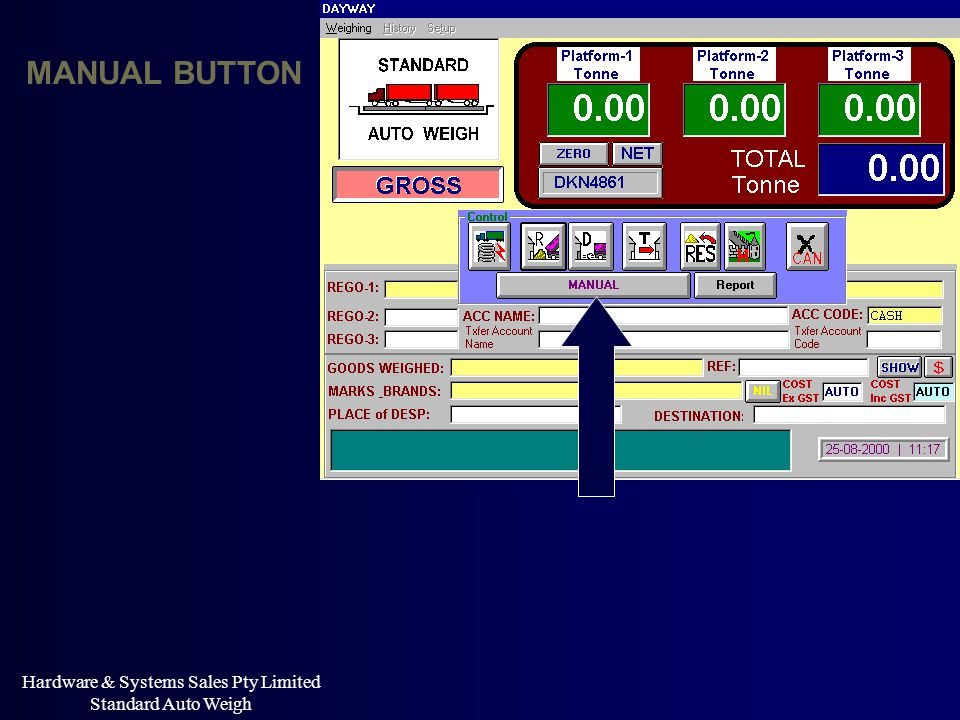 Hardware & Systems Sales Pty Limited Standard Auto Weigh MANUAL BUTTON