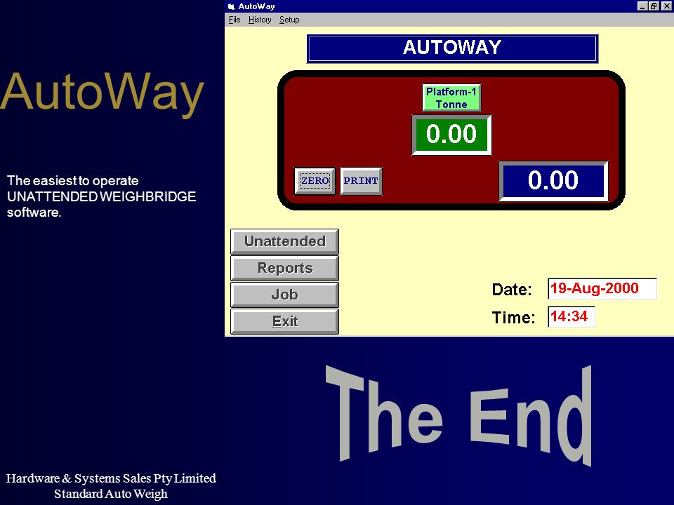 Hardware & Systems Sales Pty Limited Standard Auto Weigh AutoWay The easiest to operate UNATTENDED WEIGHBRIDGE software.