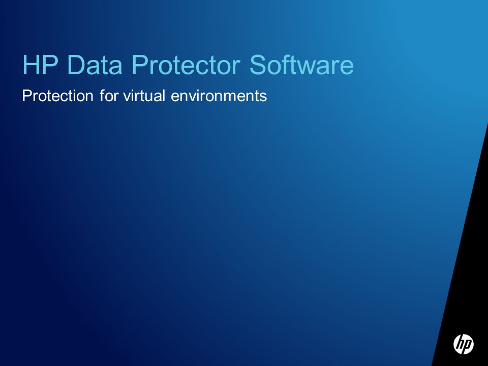 HP Data Protector Software Protection for virtual environments