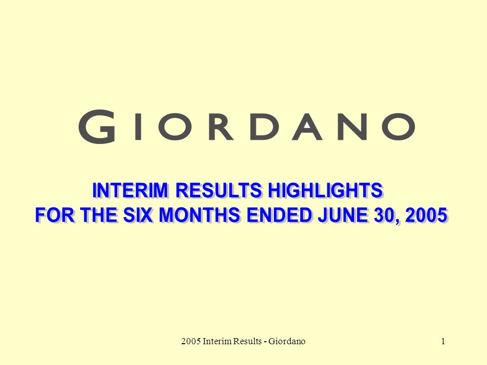 2005 Interim Results - Giordano1