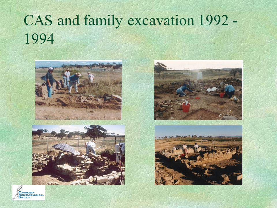 CAS and family excavation 1992 - 1994