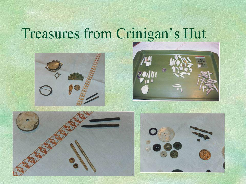 Treasures from Crinigan's Hut
