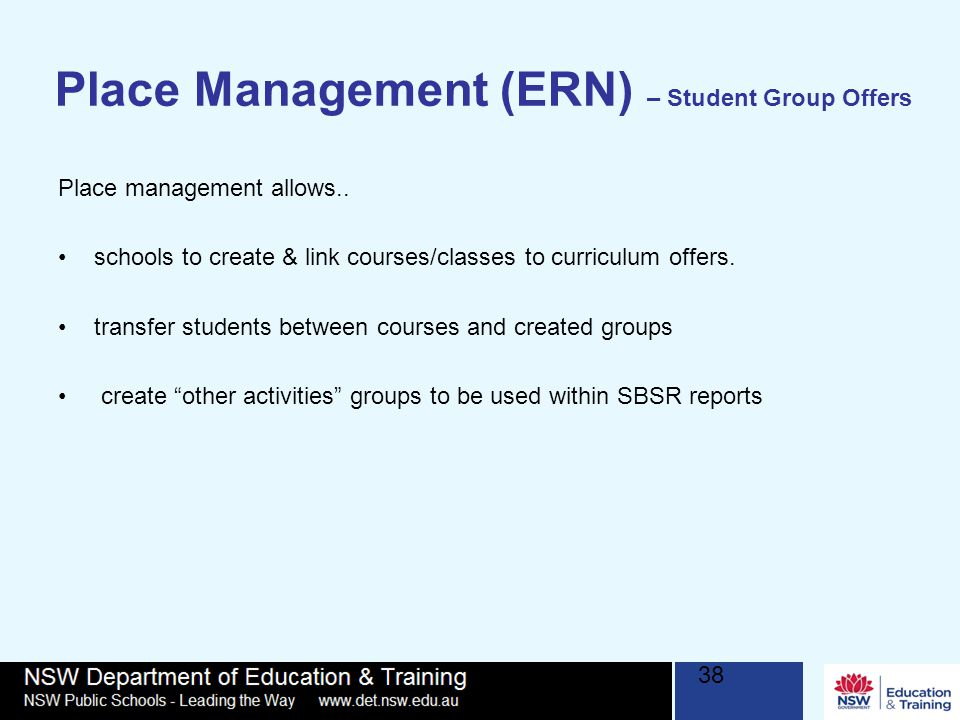 Place Management (ERN) – Student Group Offers 38 Place management allows..
