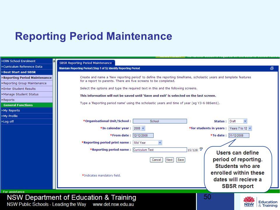 50 Reporting Period Maintenance
