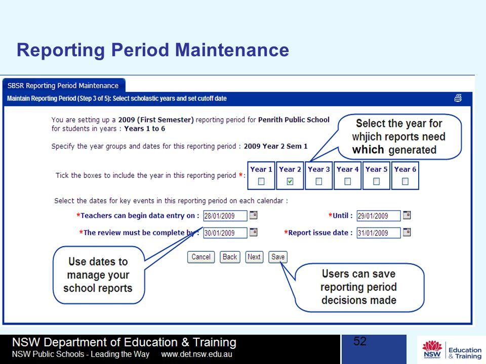 52 Reporting Period Maintenance
