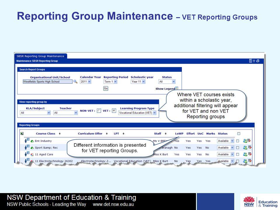 Reporting Group Maintenance – VET Reporting Groups