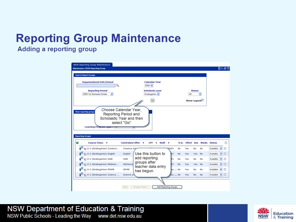 Reporting Group Maintenance Adding a reporting group