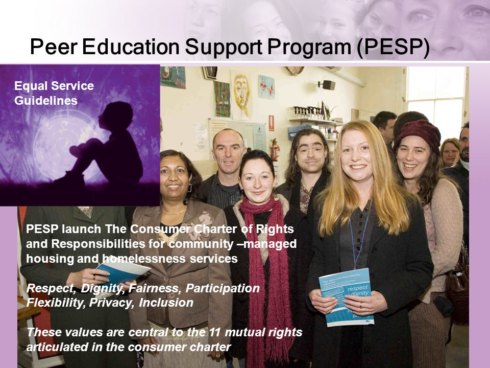 Resources HAS is a statewide program with four funded positions – Coordinator, Advocate x 2 and a PESP Supervisor.
