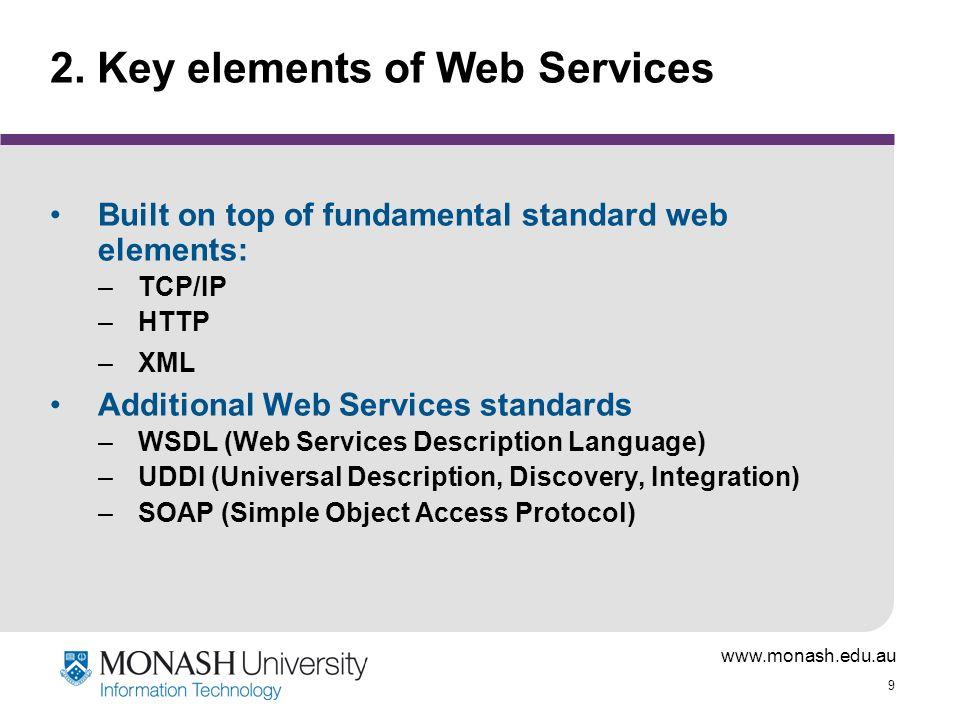 www.monash.edu.au 9 2.