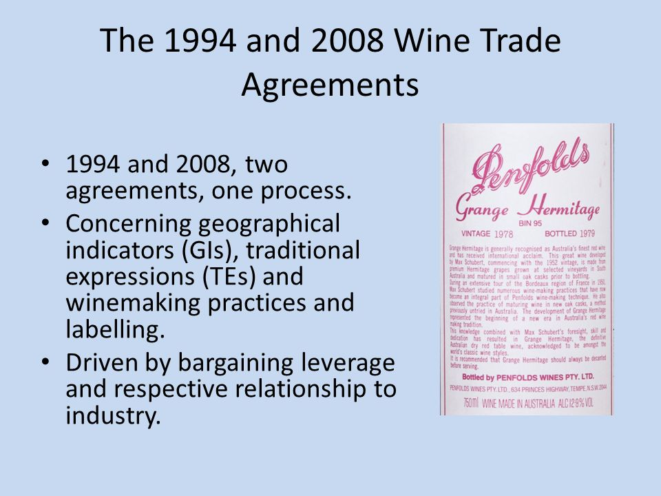 The 1994 and 2008 Wine Trade Agreements 1994 and 2008, two agreements, one process.