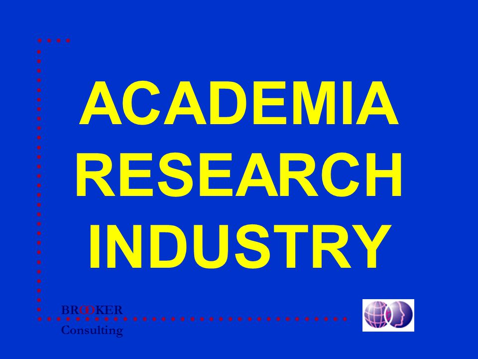 BRO Consulting OKER ACADEMIA RESEARCH INDUSTRY