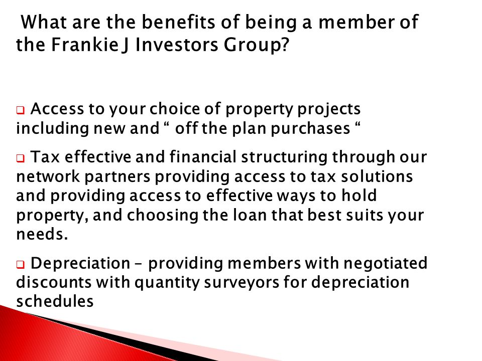 What are the benefits of being a member of the Frankie J Investors Group.