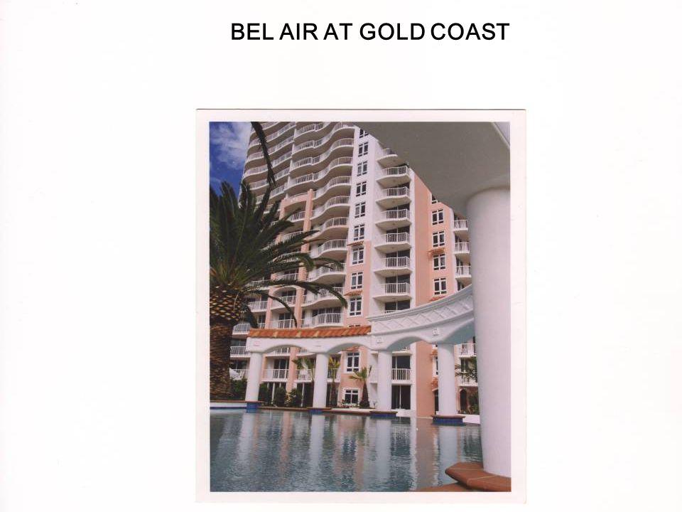BEL AIR BEL AIR AT GOLD COAST