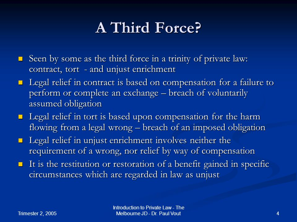 Trimester 2, 2005 5 Introduction to Private Law - The Melbourne JD - Dr.