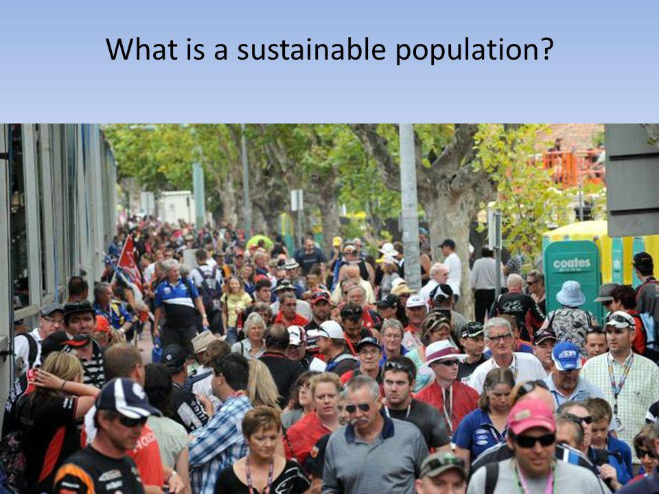 What is a sustainable population