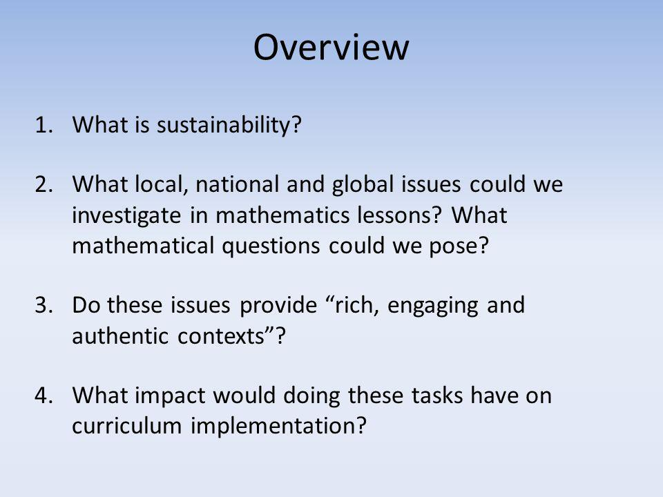 Overview 1.What is sustainability.