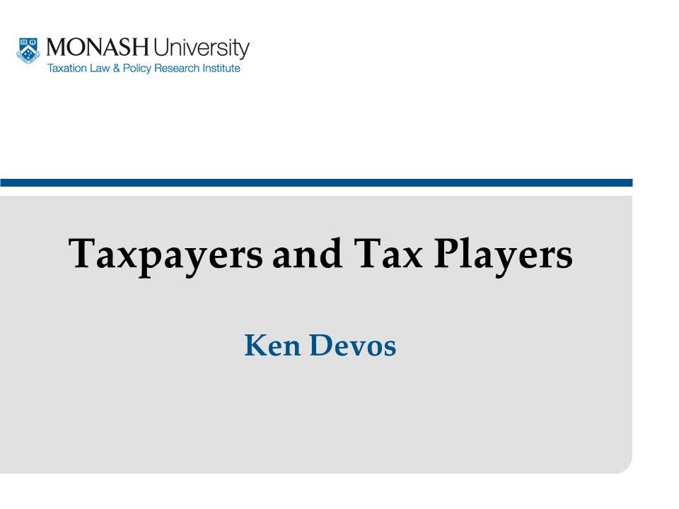 Ken Devos Taxpayers and Tax Players
