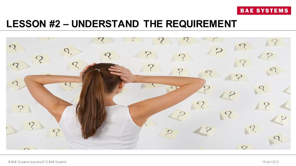 LESSON #3 - ADVOCACY 16 April 2012© BAE Systems Australia 2012 BAE Systems