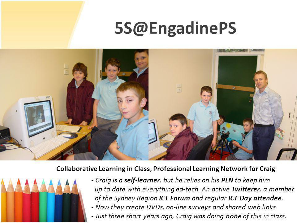 5S@EngadinePS - Craig is a self-learner, but he relies on his PLN to keep him up to date with everything ed-tech.