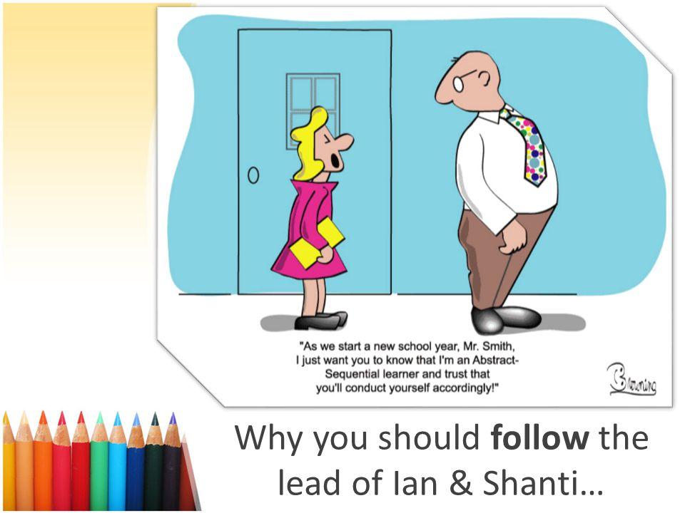 Why you should follow the lead of Ian & Shanti…