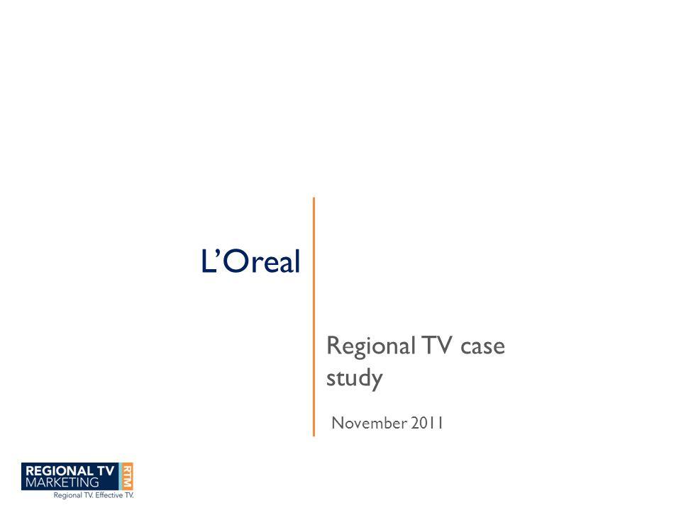 L'Oreal Regional TV case study November 2011