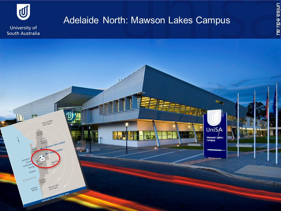 Adelaide North: Mawson Lakes Campus unisa.edu.au