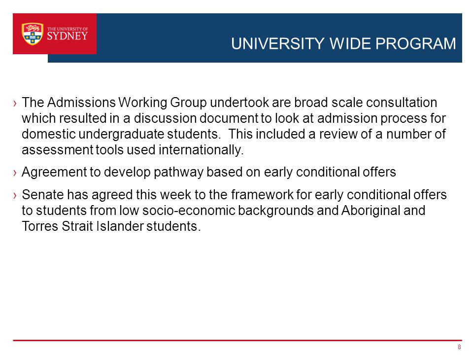 UNIVERSITY WIDE PROGRAM ›The Admissions Working Group undertook are broad scale consultation which resulted in a discussion document to look at admission process for domestic undergraduate students.