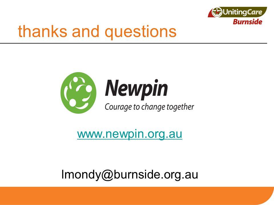 thanks and questions www.newpin.org.au lmondy@burnside.org.au