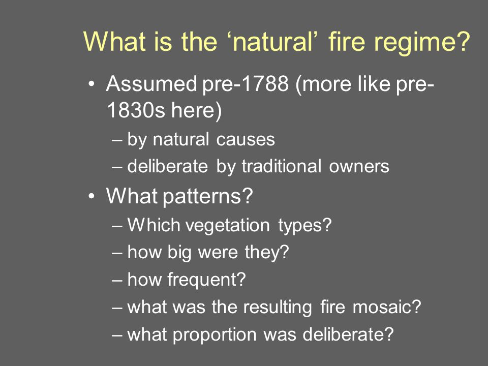 What is the 'natural' fire regime.