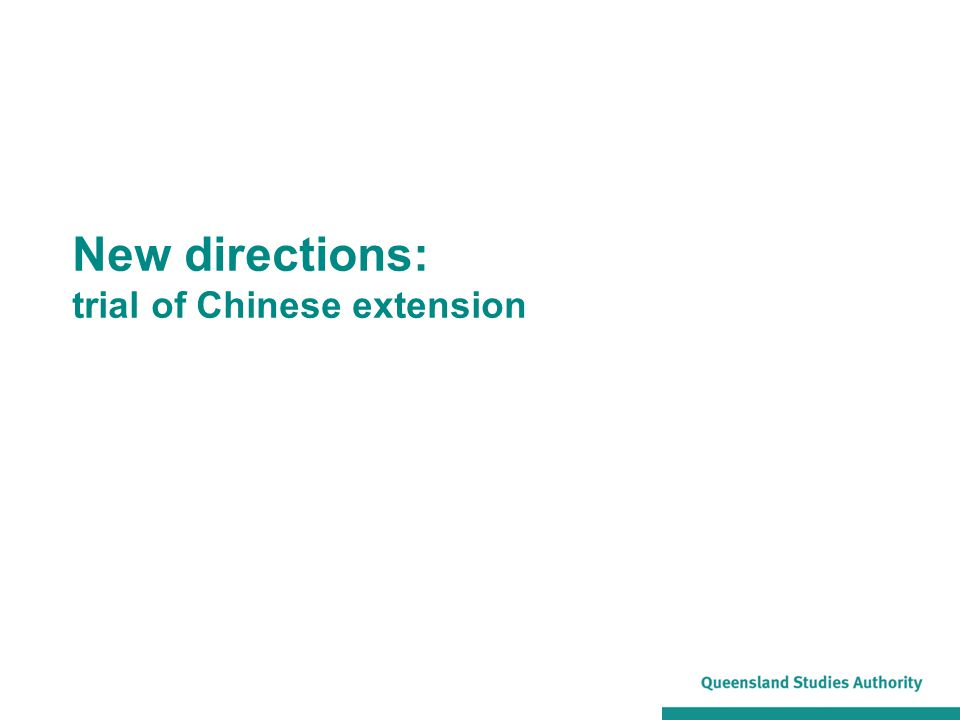 New directions: trial of Chinese extension