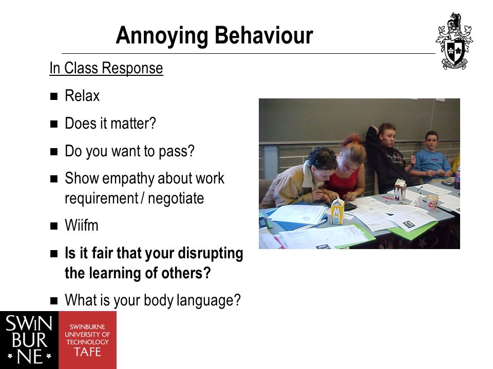 Annoying Behaviour In Class Response Relax Does it matter.