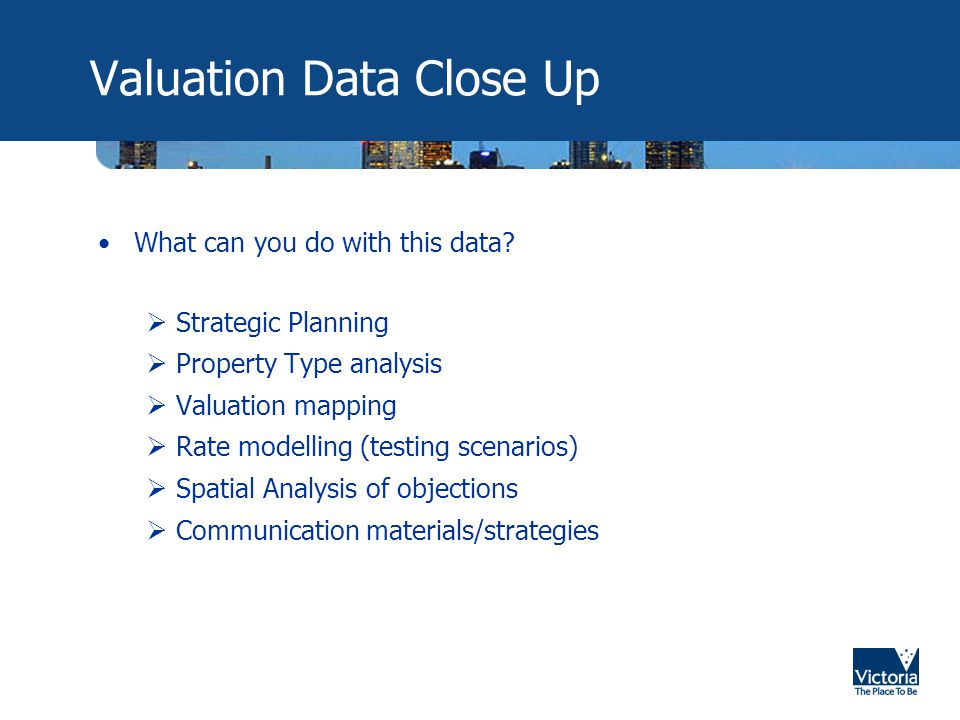 Valuation Data Close Up What can you do with this data.