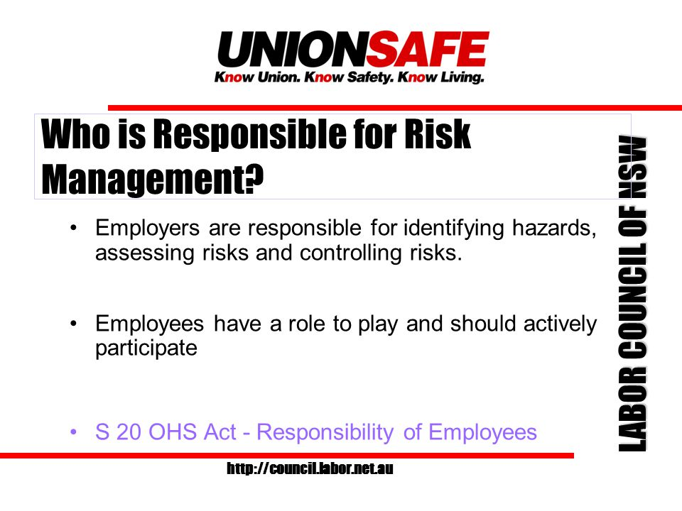 LABOR COUNCIL OF NSW http://council.labor.net.au Module 3 Risk Management