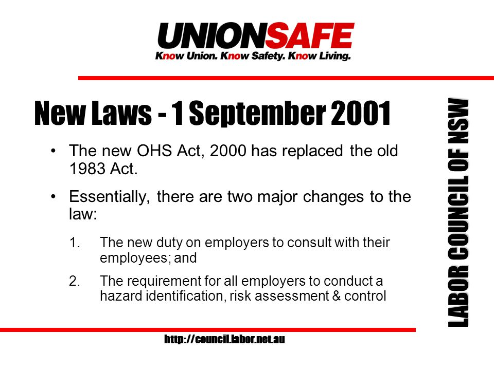 LABOR COUNCIL OF NSW http://council.labor.net.au Minimum requirements for election of OHS representatives Must be elected by employees from workgroup.