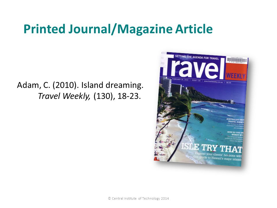 Printed Journal/Magazine Article © Central Institute of Technology 2014 Adam, C.