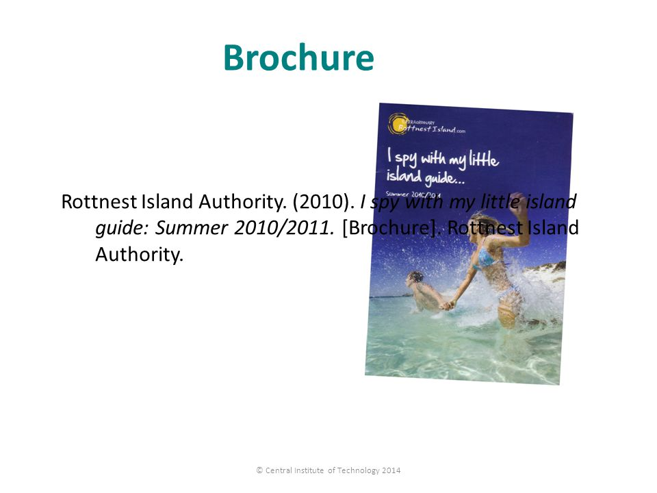 Brochure Rottnest Island Authority.(2010). I spy with my little island guide: Summer 2010/2011.