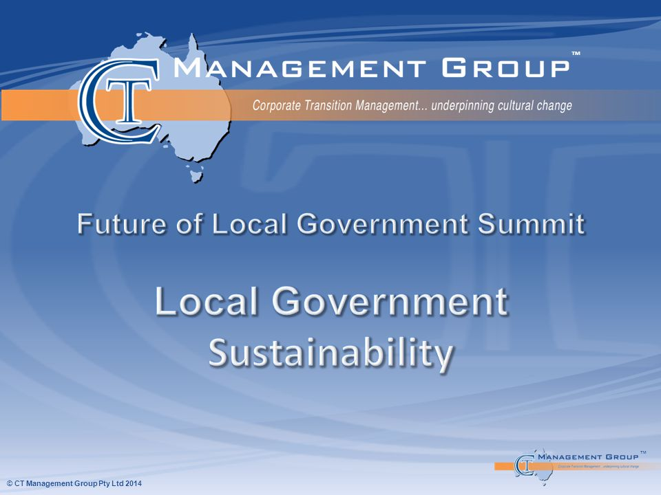 ™™  To support the community and to continue to provide services the Council must remain sustainable  Future financial performance is an indicator of sustainability  Solutions are not always financial