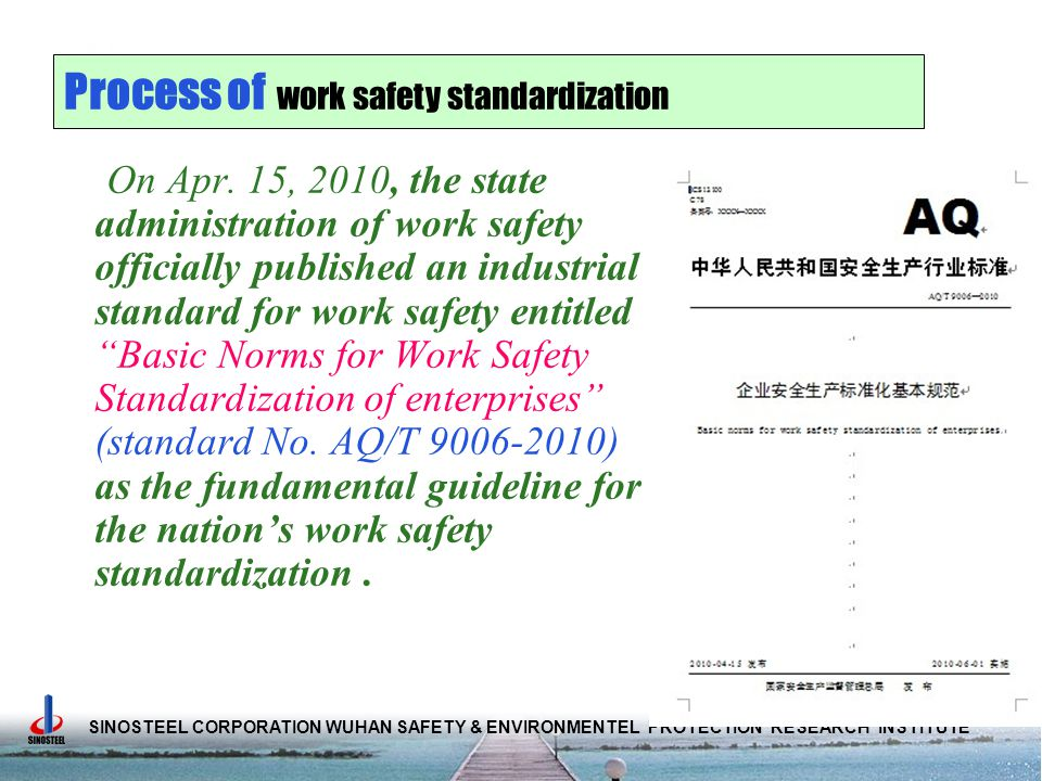SINOSTEEL CORPORATION WUHAN SAFETY & ENVIRONMENTEL PROTECTION RESEARCH INSTITUTE On Apr.