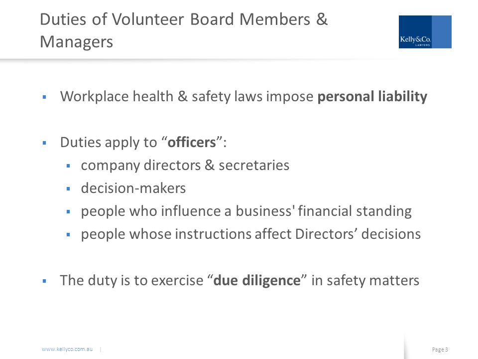 www.kellyco.com.au | Page 4 Due Diligence Duty of Officers Due Diligence Verify Comply Monitor Know Understand Resource