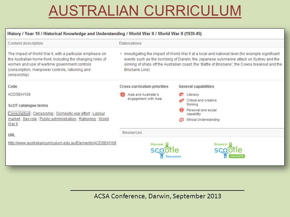 AUSTRALIAN CURRICULUM ________________________________________________ ACSA Conference, Darwin, September 2013