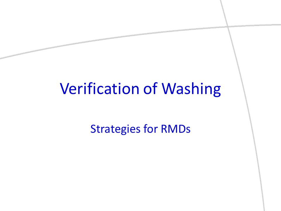 Verification of Washing Strategies for RMDs