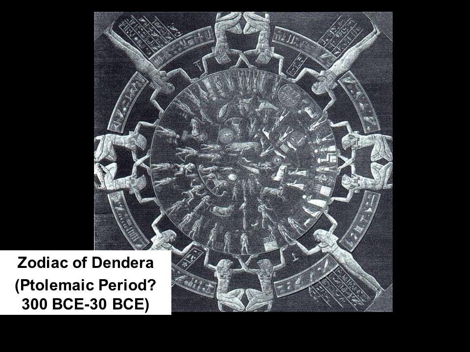 Zodiac of Dendera (Ptolemaic Period 300 BCE-30 BCE)