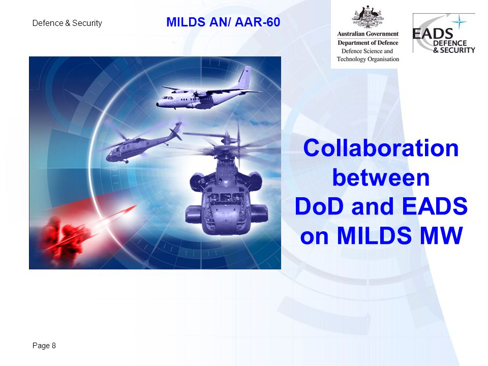 Defence & Security MILDS AN/ AAR-60 Page 8 Collaboration between DoD and EADS on MILDS MW